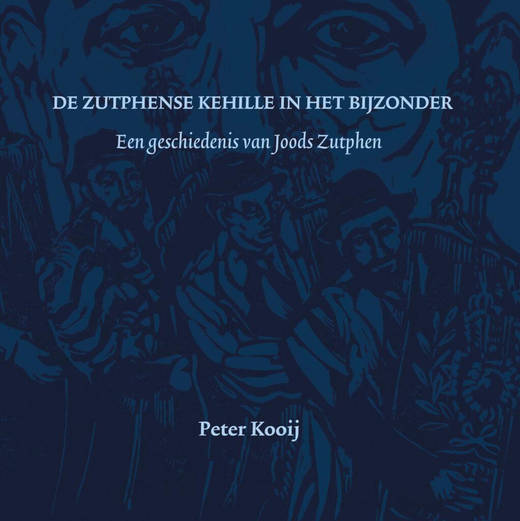 de-zutphense-kehille-in-het-bijzonder-een-geschiedenis-van-joods-zutphen